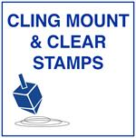 Cling Mount Stamps and Clear Stamps